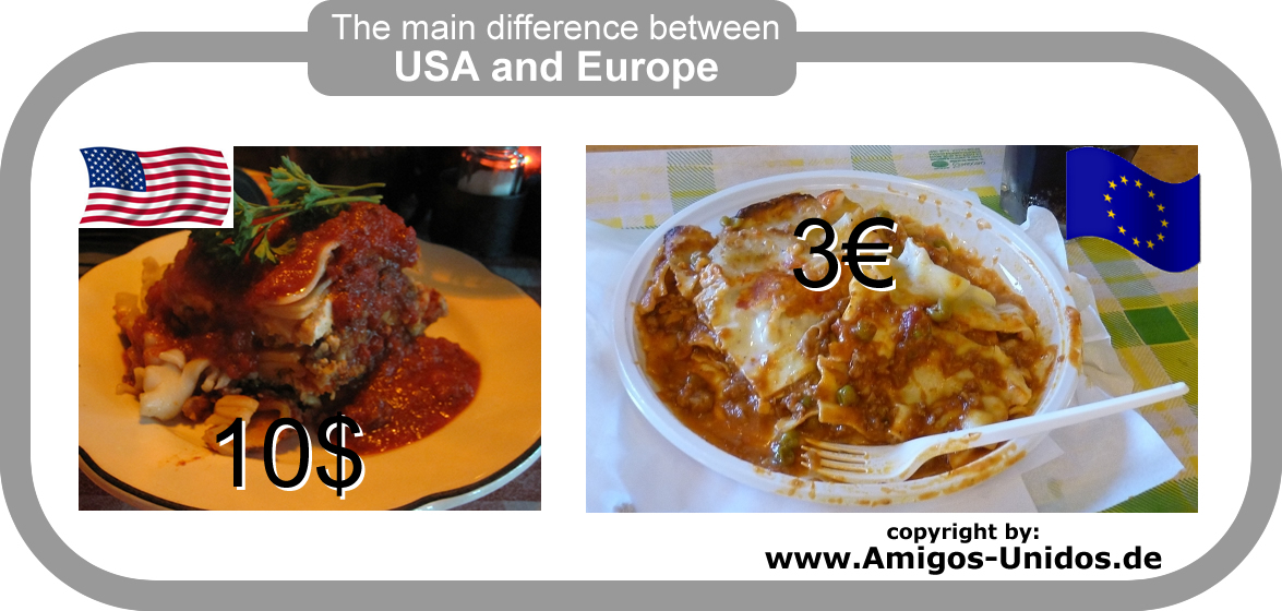The main difference between USA and Europe